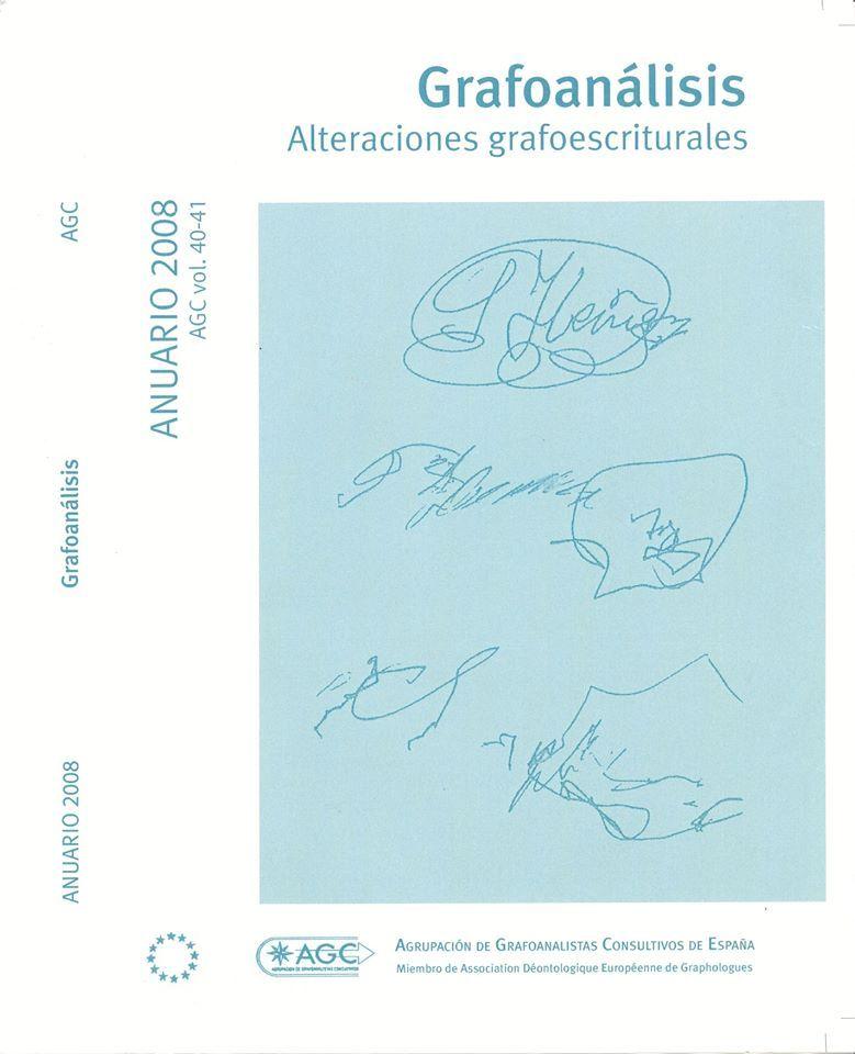"""Revista Anuario Grafoanálisis  AGC vol. 40-41 ANUARIO 2008 """"Alteraciones Grafoescriturales"""""""