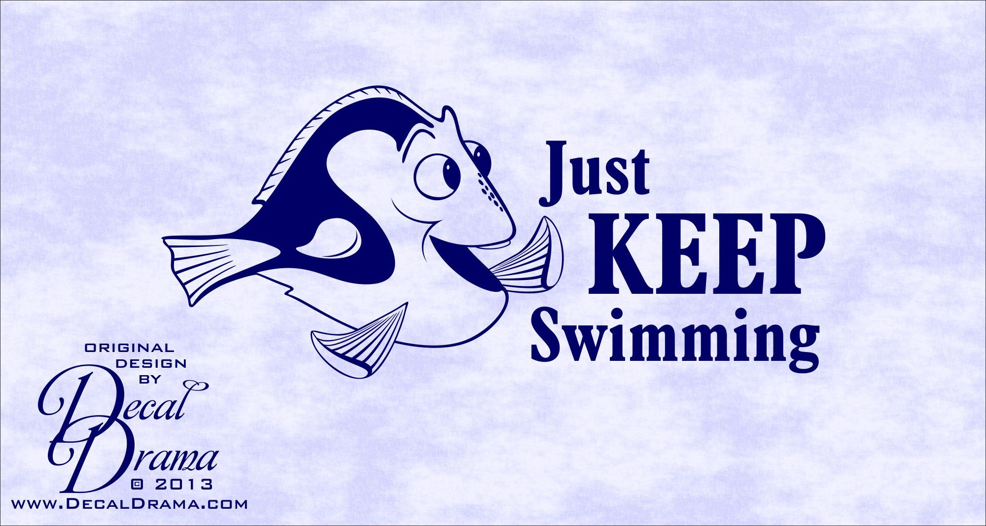 Just Keep Swimming Dory Fish Disney Inspired Vinyl Wall Decal Dory Just Keep Swimming Vinyl Wall Decals Wall Decals