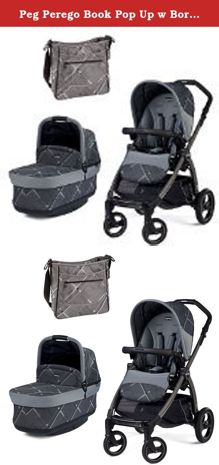 How To Fold Peg Perego Book Pop Up Stroller Peg Perego Book Pop Up W Borsa Diaper Bag Portraits Grey