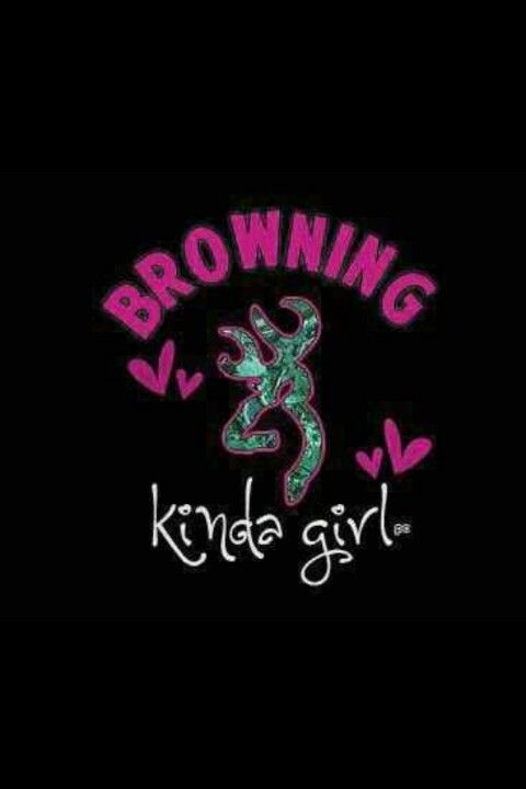Browning Country girl quotes, Camo wallpaper, Cute n country