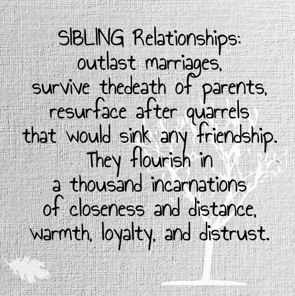 Sibling Relationships Sibling Relationships Quotes Family Quotes Life Quotes