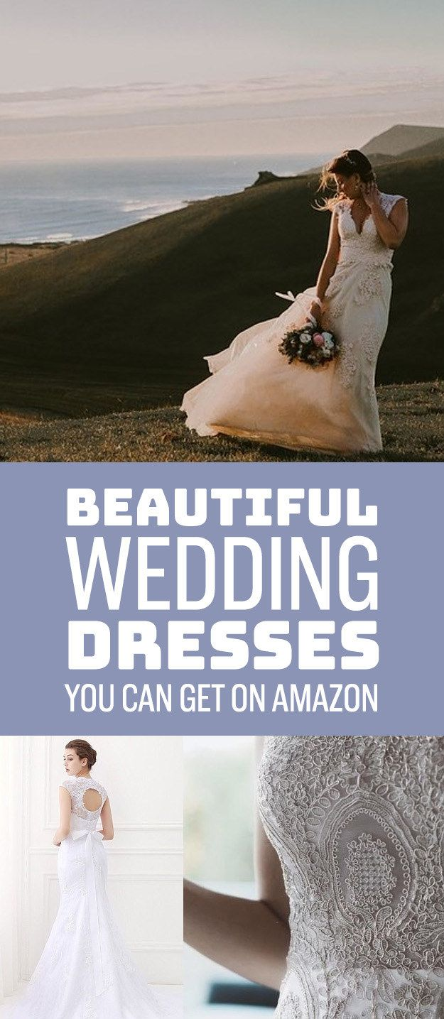 20 Gorgeous Wedding Dresses You Wont Believe Can Get On Amazon