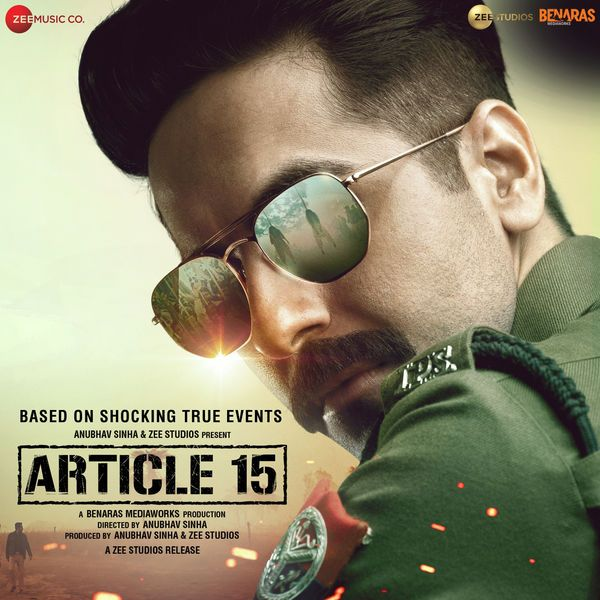 Article 15 Mp3 Songs Download From Pagalworld Vip Article 15 Is An Upcoming Indian Crime Thriller Film Directed By Anubhav Si Mp3 Song Download Songs Mp3 Song