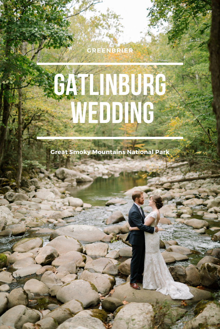 Gatlinburg Wedding At Greenbrier Gatlinburg Weddings Great Smoky Mountains National Park Gatlinburg