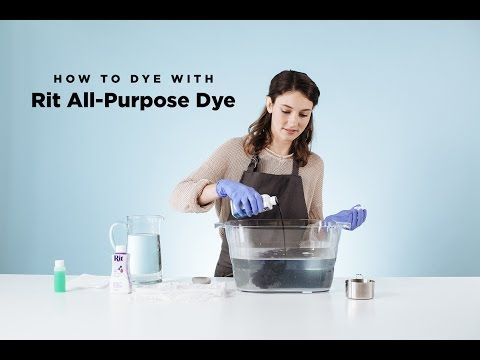 How to Dye with Rit All-Purpose Liquid Dye - YouTube