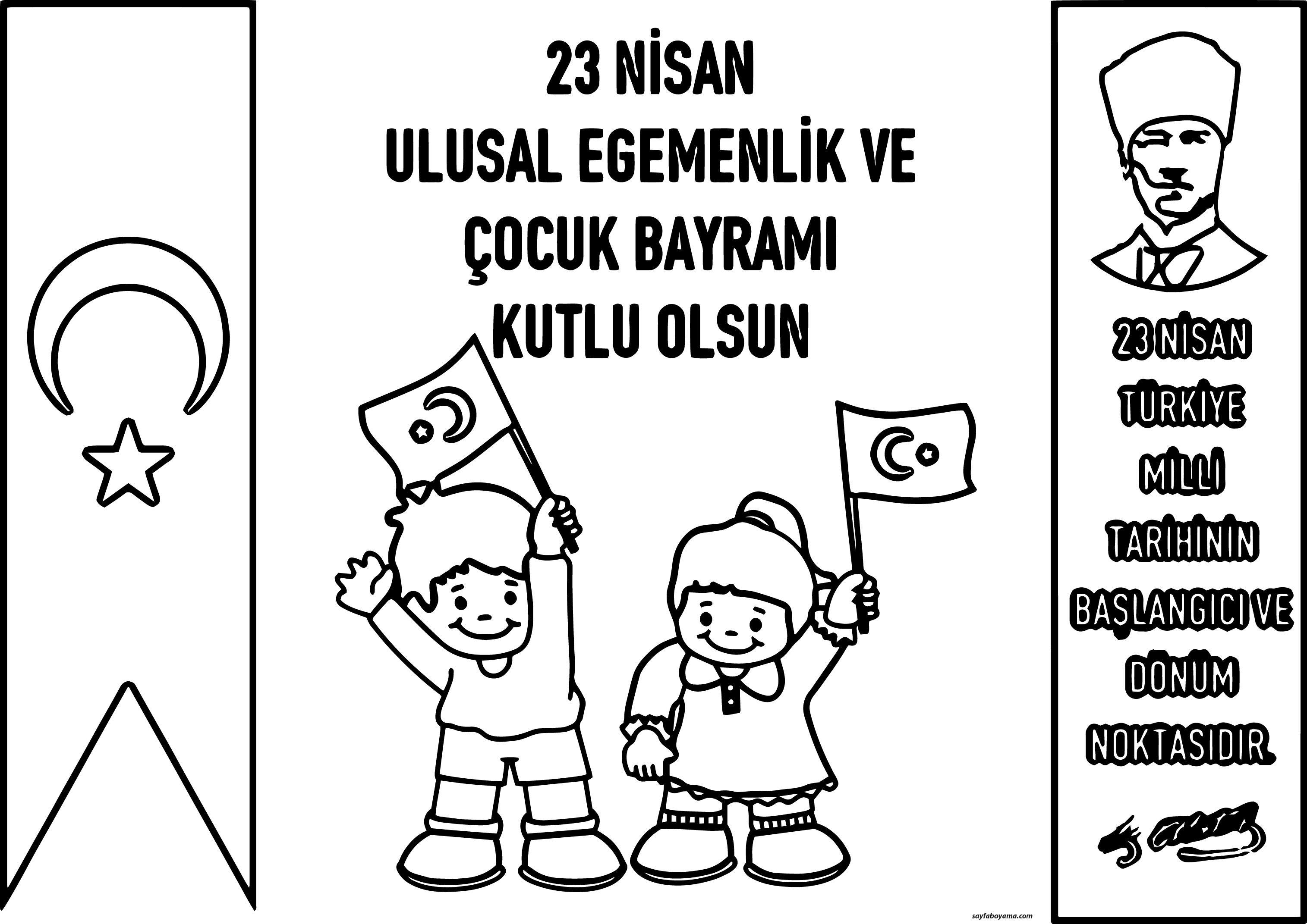 23 Nisan Ulusal Egemenlik Ve Cocuk Bayrami Ataturk Boyama Sayfasi