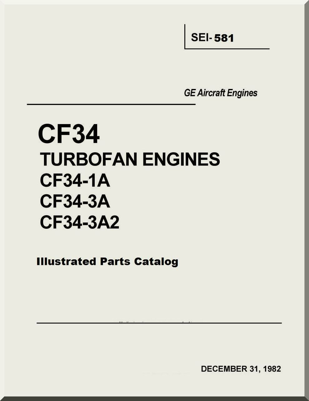 General Electric Cf34 Turbofan Engines 1a 3a 3a2 Engine Diagram Illustrated Parts Catalog Manual Sei 581 Aircraft Reports Manuals