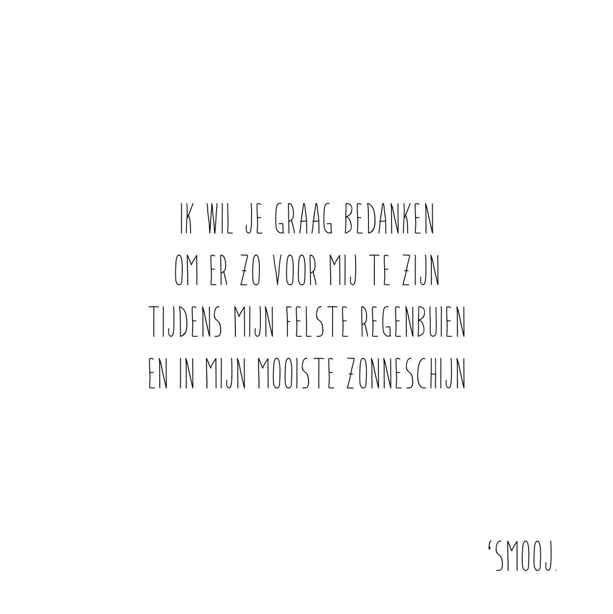 Smooj Gedicht Quote Bedankt Steun Vriendschap