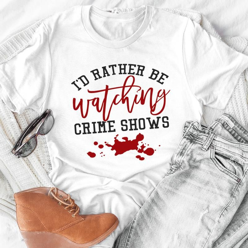 I'd Rather Be Watching Crime Shows Tee - Ash/3XL