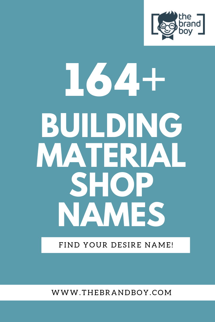 164+ Catchy Building Material shop names | Catchy Small