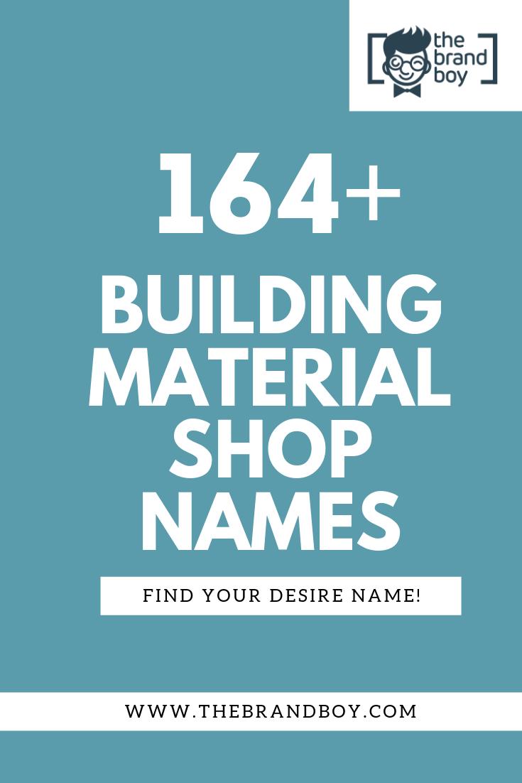 464 Catchy Building Material Shop Names Thebrandboy Com