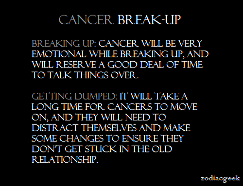 Cancer a come after back a breakup man will The One