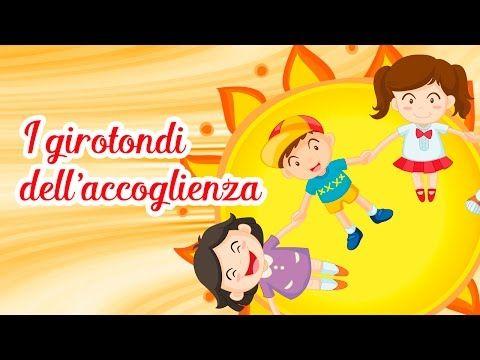 I Girotondi Dell Accoglienza Canzoni Per Bambini Di Mela