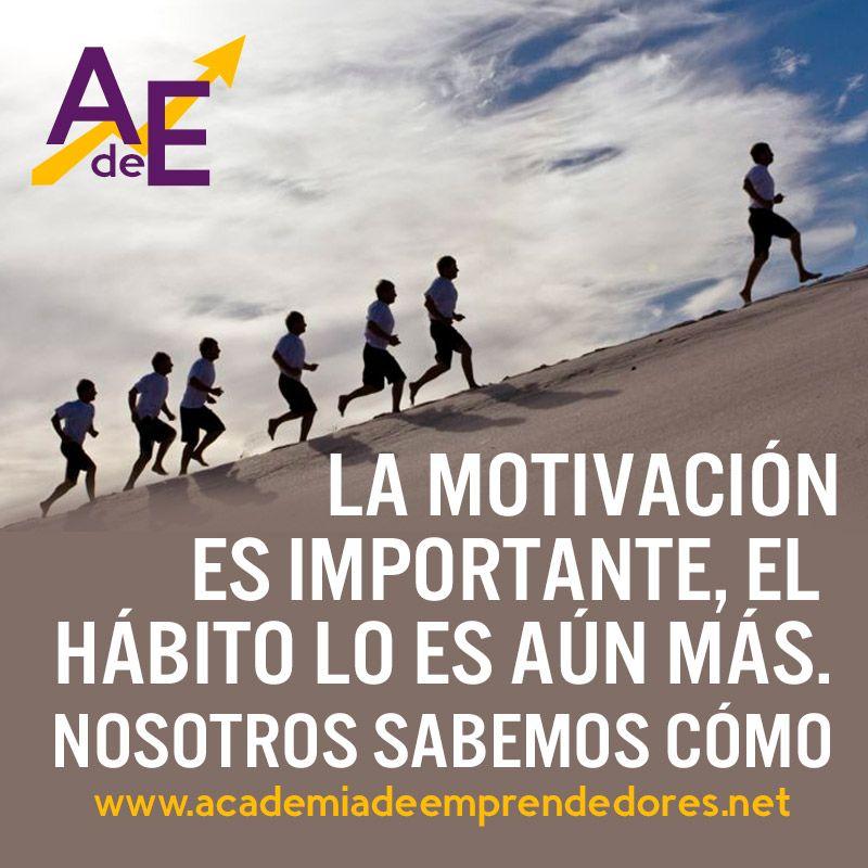 La motivación es importante, pero el hábito lo es aún más. Nosotros sabemos…