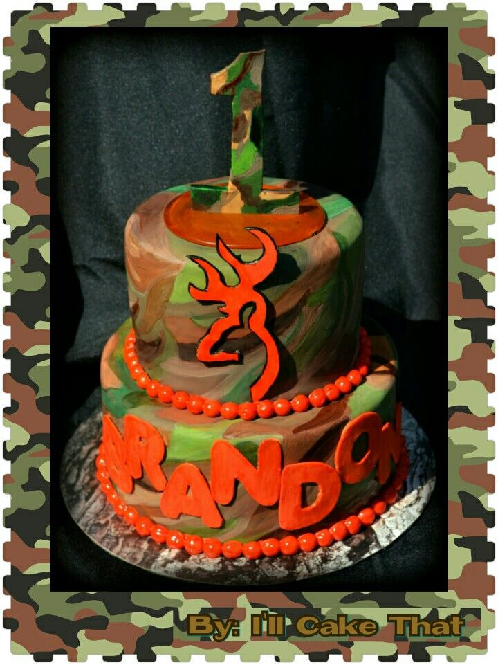 Browning camo first birthday cake Ill Cake That Pinterest