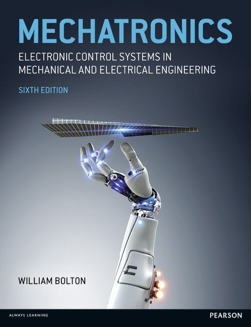 Mechatronics: Electronic Control Systems in Mechanical and ...