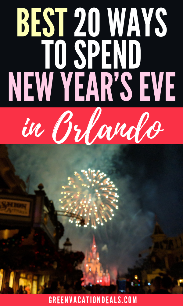 Best 20 Ways to Spend New Year's Eve in Orlando Florida