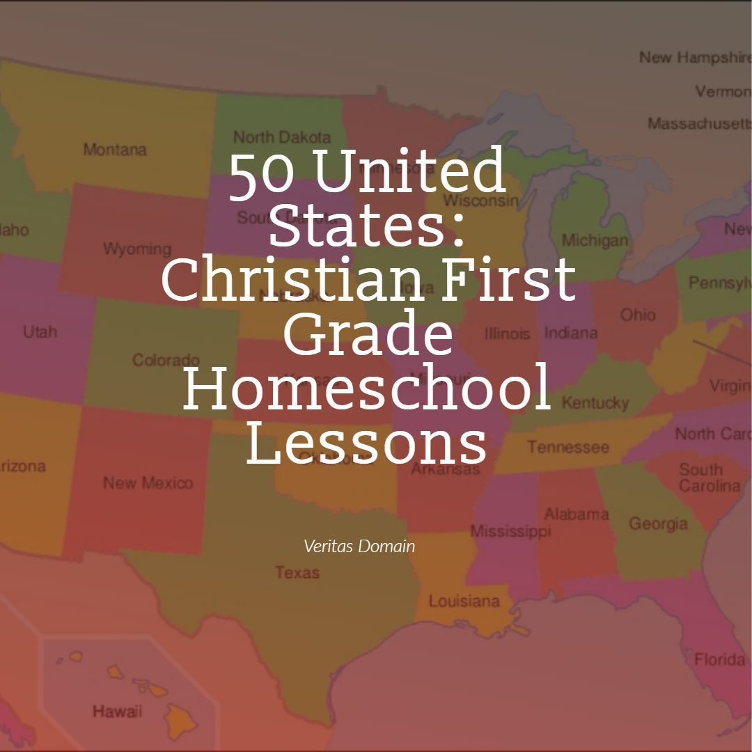 50 United States Christian First Grade Homeschool Lessons