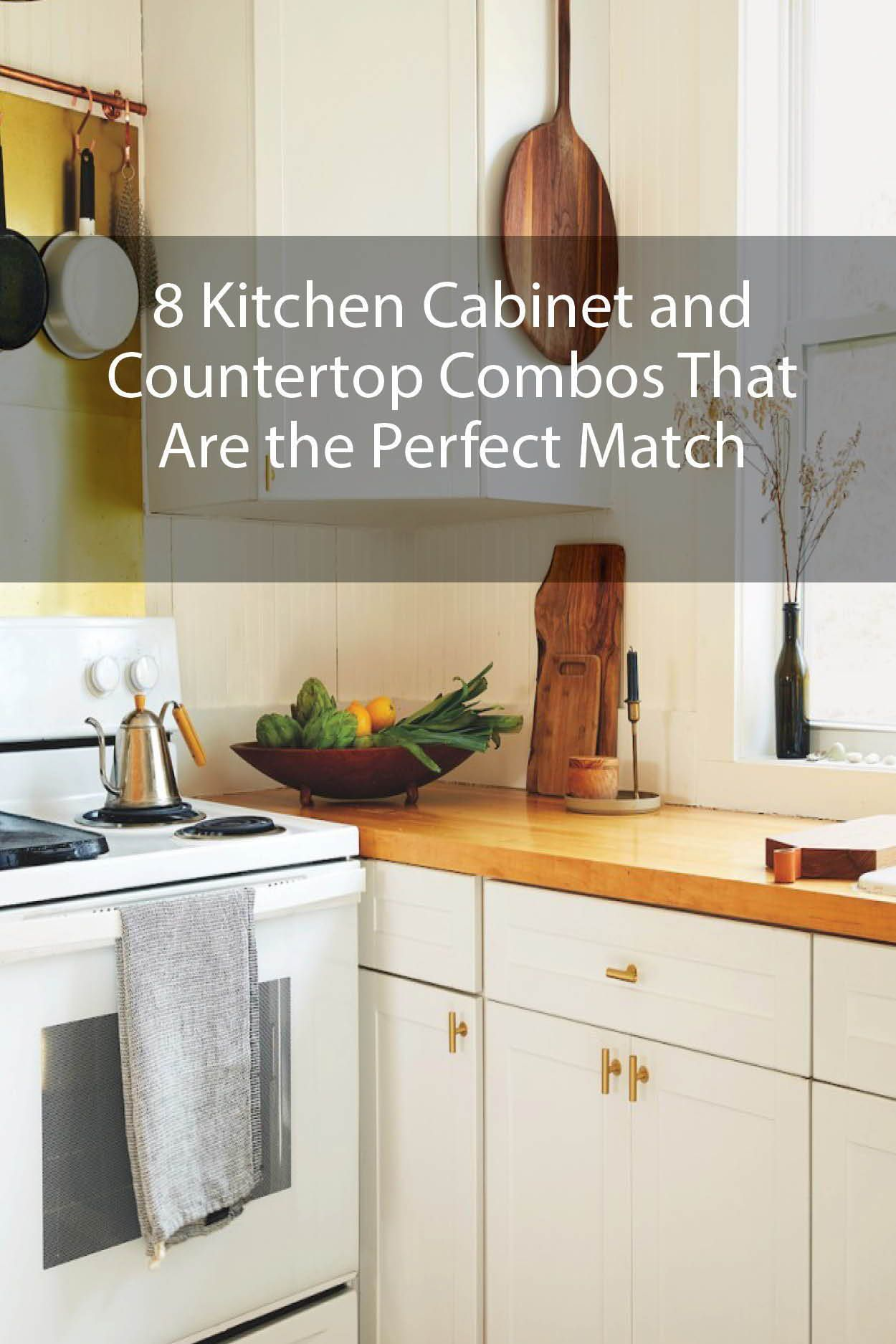 8 Kitchen Cabinet And Countertop Combos That Are The Perfect Match In 2020 Kitchen Cabinets And Countertops Kitchen Cabinets Cabinets And Countertops