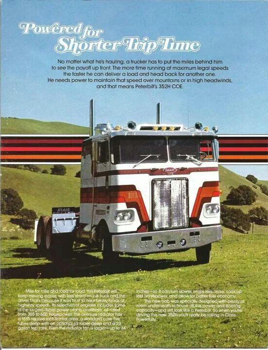 Peterbilt Ad | Classic Peterbilt Ads | Big rig trucks, Vintage