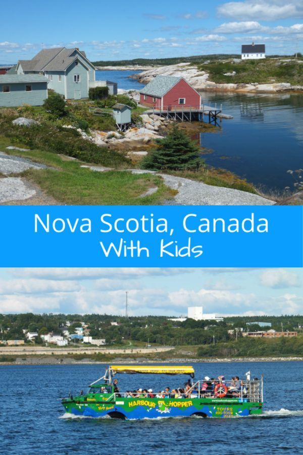 Family Travel In Nova Scotia Canada Family Travel Destinations