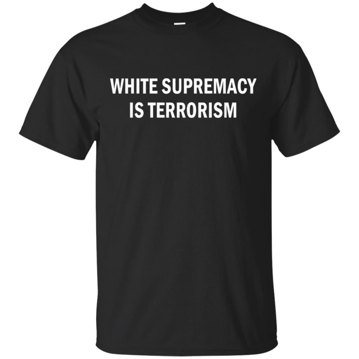 White Supremacy is Terrorism shirt For men women Fathers day v neck tank top 2020 This product printed in US America quickly delivery and easy tracking your shipment With multi styles Unisex T-shirt Premium T-Shirt - Tank Top Hoodie Sweatshirt Womens T-shirt Long Sleeve near me White Supremacy is Terrorism shirt For men women Fathers day v neck tank top 2020 Premium Customize Digital Printing design also available multi colors black white blue orange redgrey silver yellow green forest brown  mul
