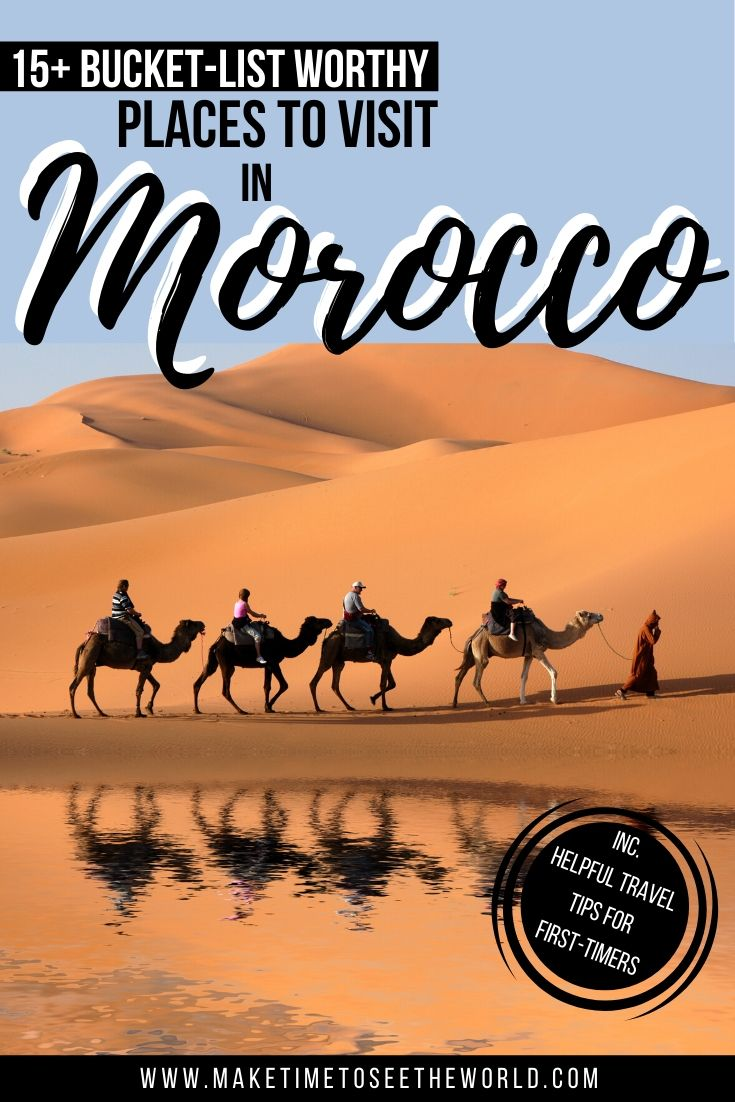 17 BEST Places to Visit in Morocco (+ Helpful Trav
