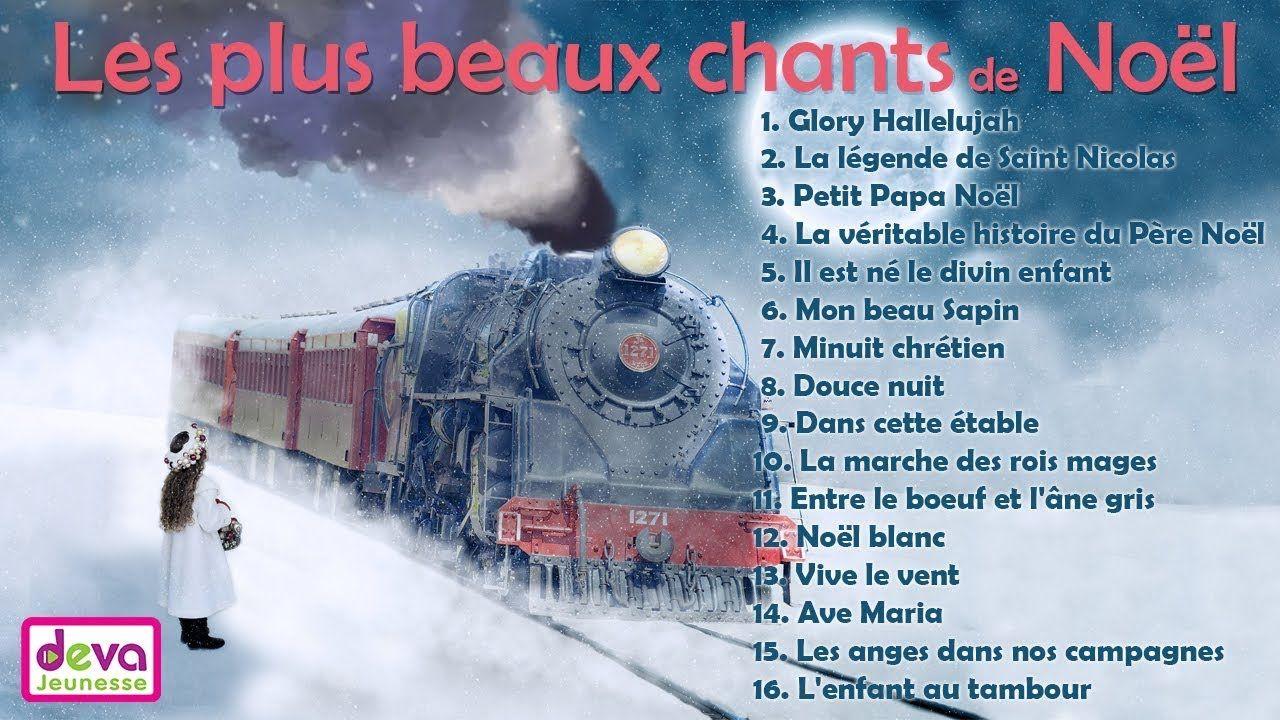 Les Plus Beaux Chants De Noel Album 35 Min Noel Des Enfants