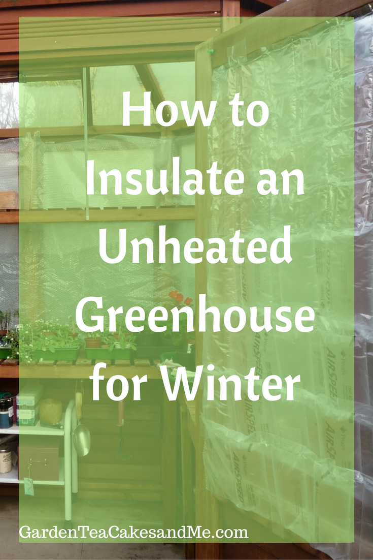 insulating the greenhouse for winter winter gardens and indoor