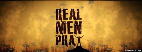 Real Men Pray Facebook Cover Photo Faith Christian Facebook
