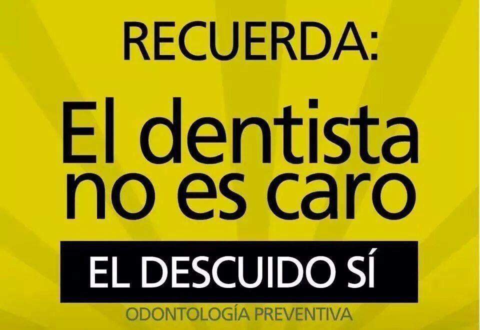 Odontología Preventiva Dentistas Frases Dentistas Y