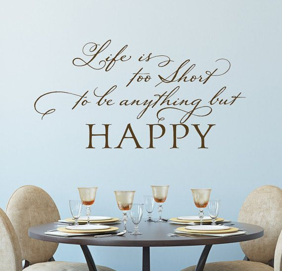 Dining Room Wall Decal  Family Room Wall Decor  Life Is Too Inspiration Dining Room Wall Quotes Inspiration