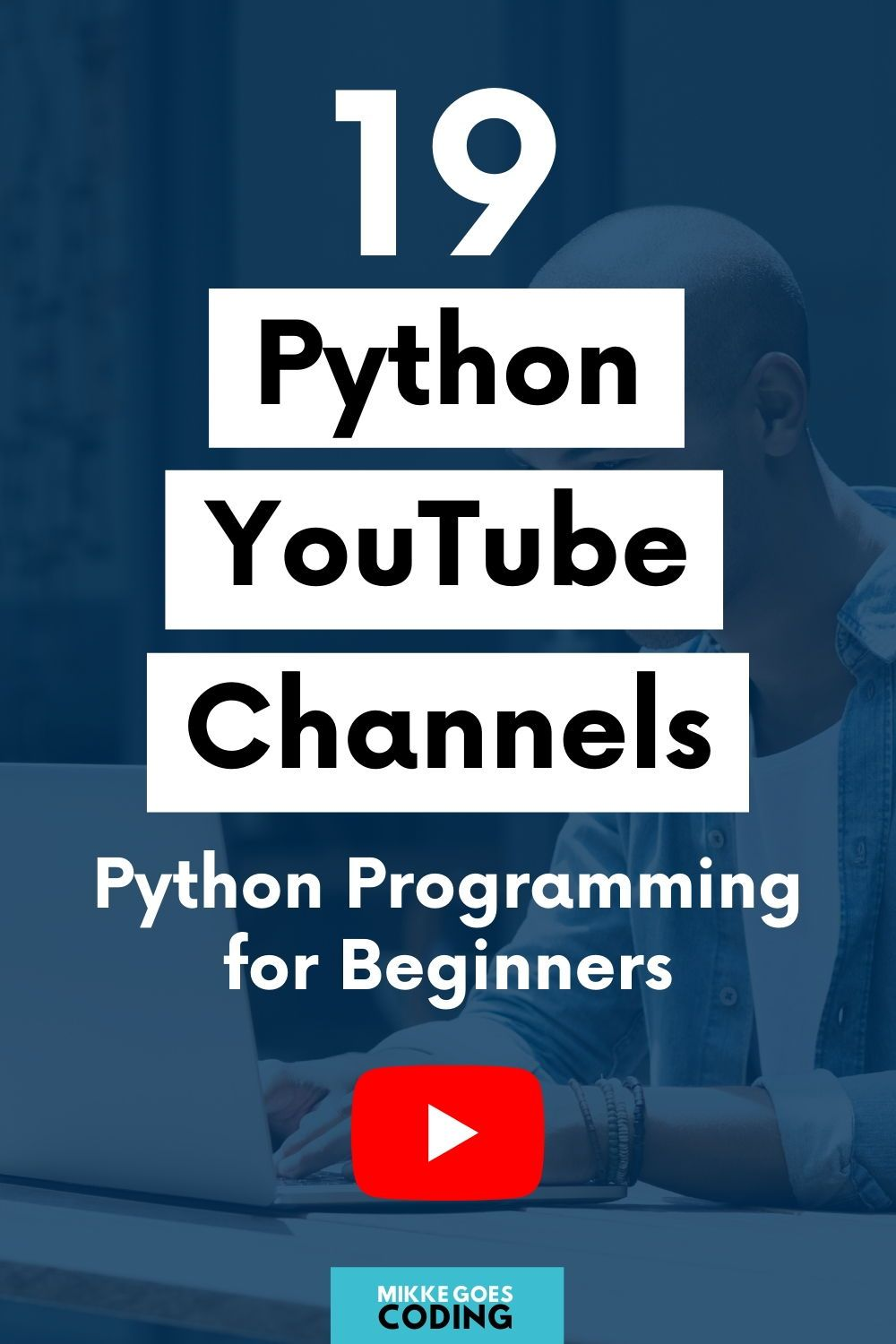 19 Best Youtube Channels To Learn Python For Beginners In 2020 Python Programming Programming Tutorial Learn Programming