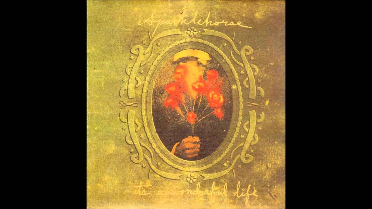 Sparklehorse Its A Wonderful Life Full Album Music