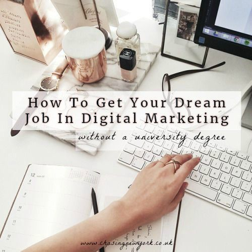 How To Land Your Dream Digital Marketing Job Without A Degree: Http://