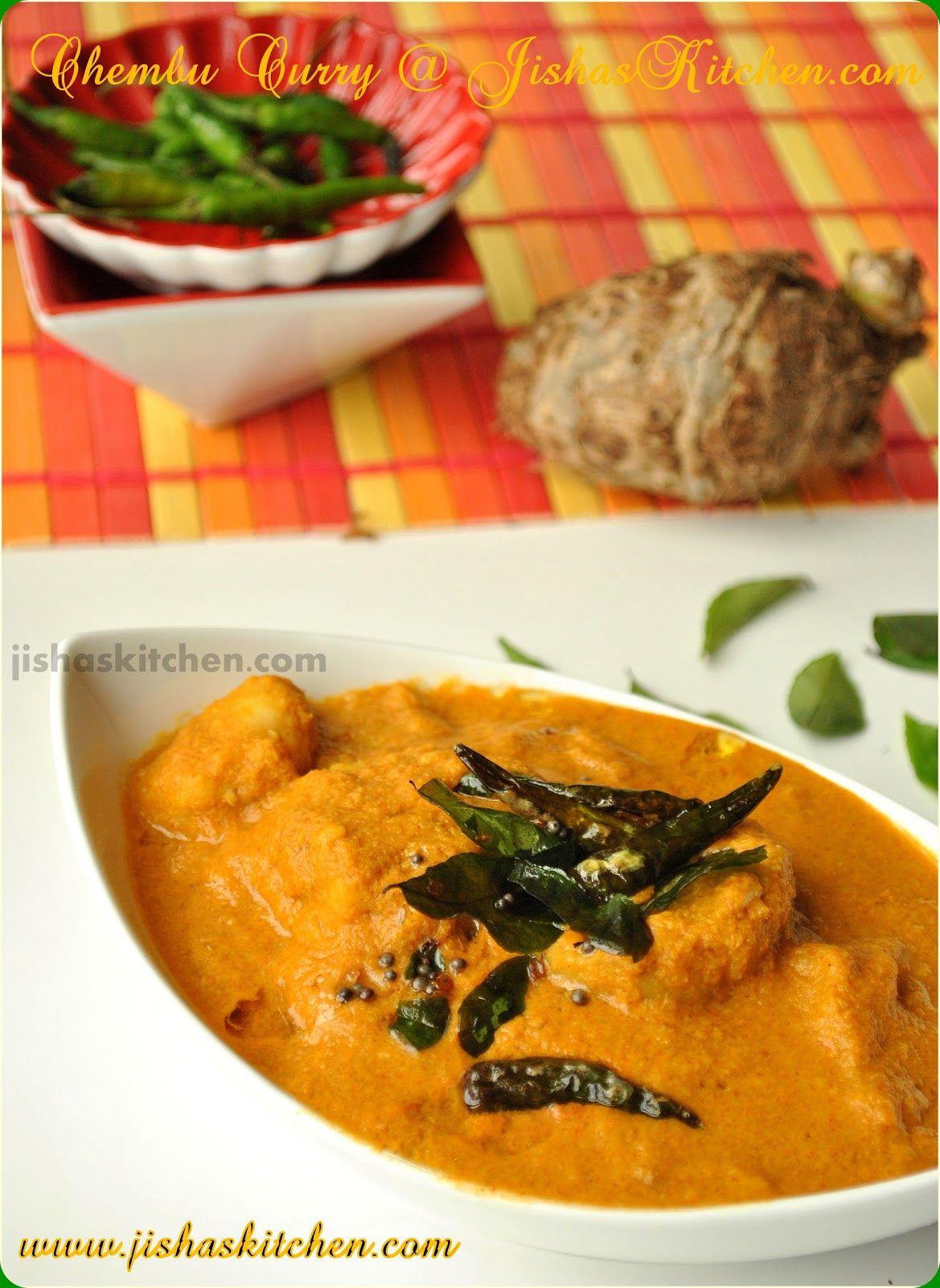 Jisha S Kitchen Chembu Curry Indian Recipes Kerala Nadan