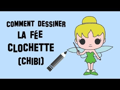 Comment dessiner la f e clochette chibi youtube - Comment dessiner une star ...