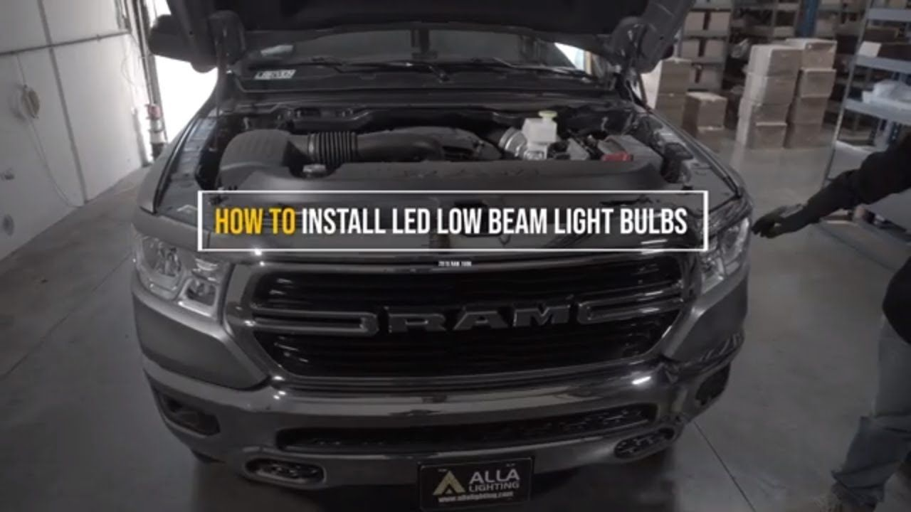 Install 2019 2020 Dodge Ram 1500 Low Beam Headlight H11 Led Bulb Dodge Ram 1500 Led Lights For Trucks Ram 1500