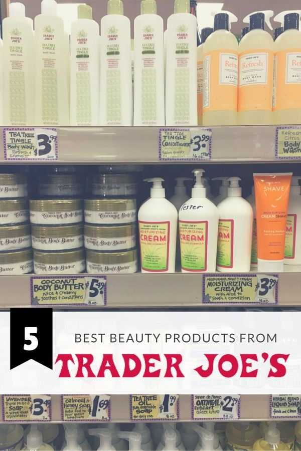 5 Best Beauty Products From Trader Joe S With Images Trader