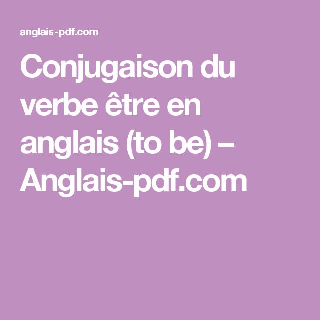 Conjugaison Du Verbe Etre En Anglais To Be Anglais Pdf Com Lockscreen
