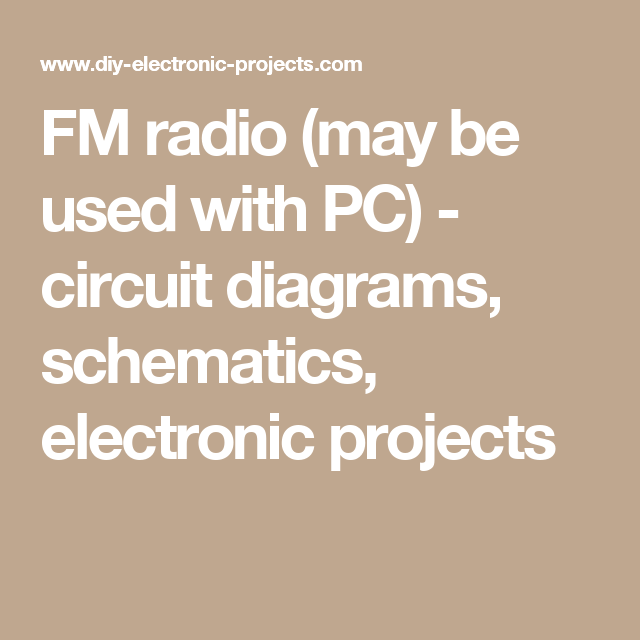 fm radio (may be used with pc) circuit diagrams, schematicsfm radio (may be used with pc) circuit diagrams, schematics, electronic