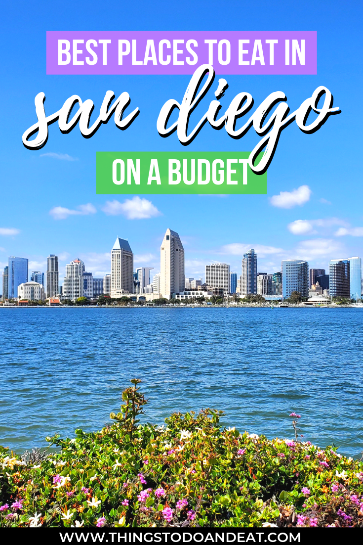 How To Eat Out In San Diego On A Budget 24 Affordable