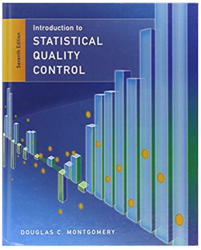 Introduction To Statistical Quality Control 7th Edition Douglas C Montgomery Solutions Vigan Quizz