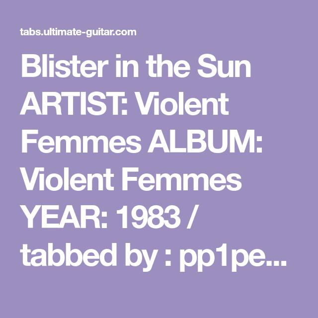 Blister In The Sun Artist Violent Femmes Album Violent Femmes Year