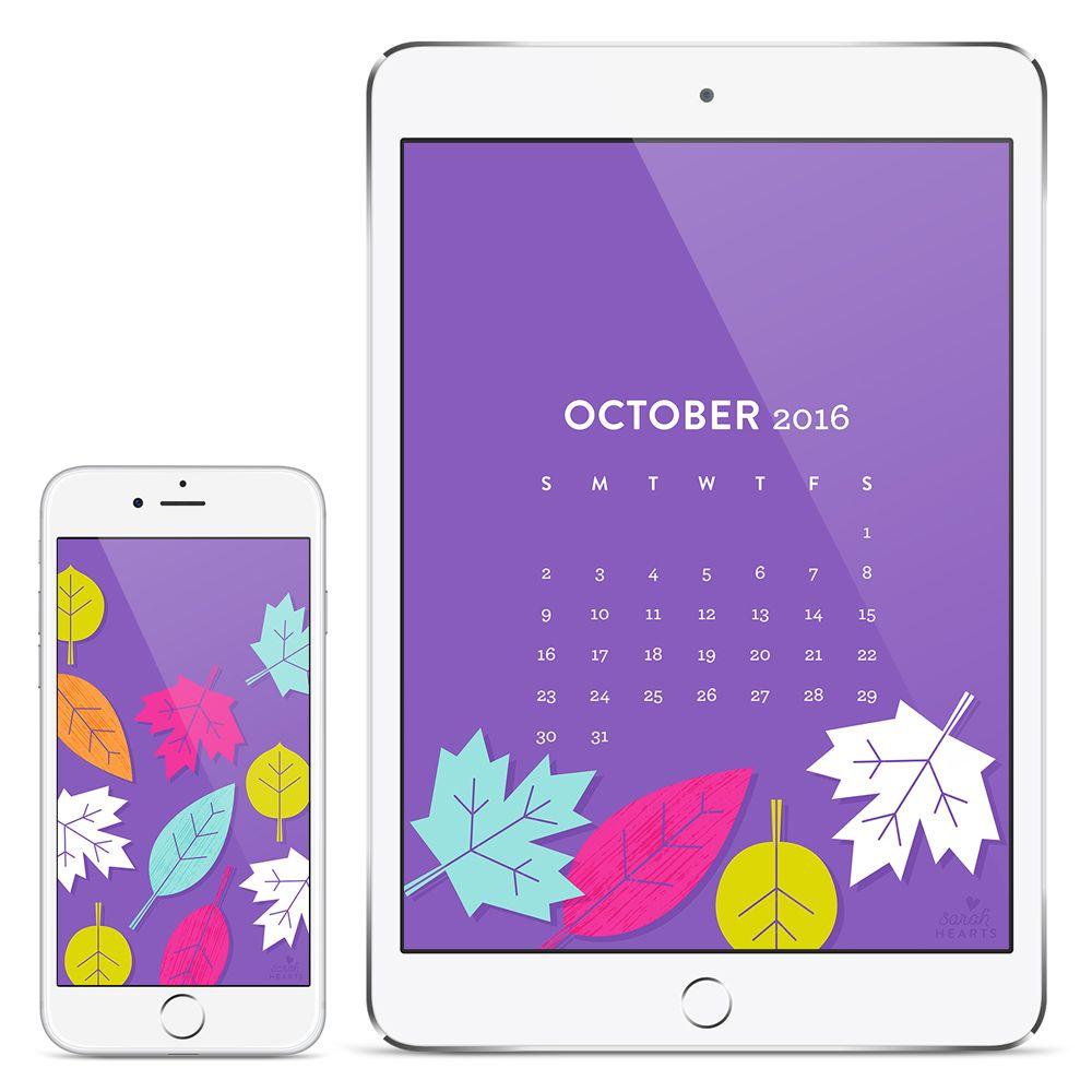 October 2016 Fall Leaves Calendar Wallpapers Sarah Hearts Ipad Mini Wallpaper Calendar Wallpaper Fall Wallpaper