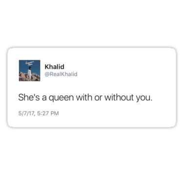 Khalid Tweet Sticker Stickers By Weredreaming Redbubble Tweet Quotes Fact Quotes Real Quotes