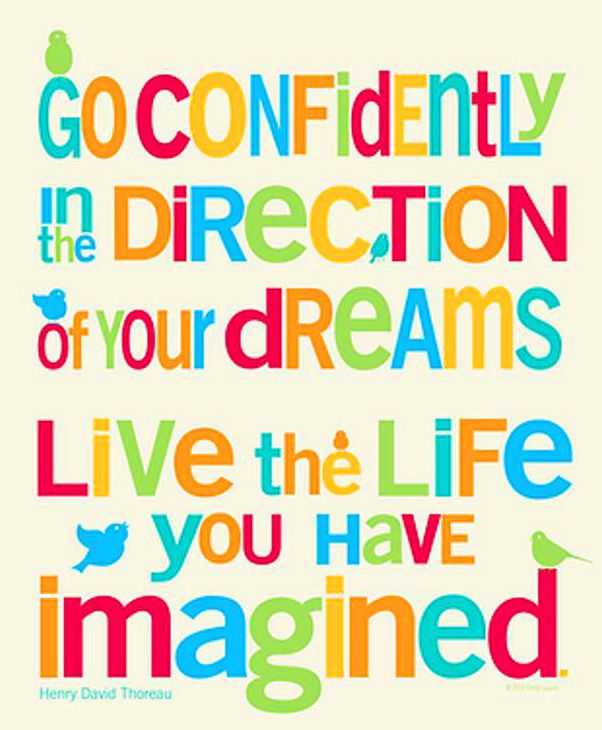 Quotes On Colorful Life: Live The Life You Imagined Life Quotes Quotes Positive