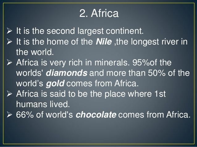 This PowerPoint slide talks about 5 interesting facts about Africa ...