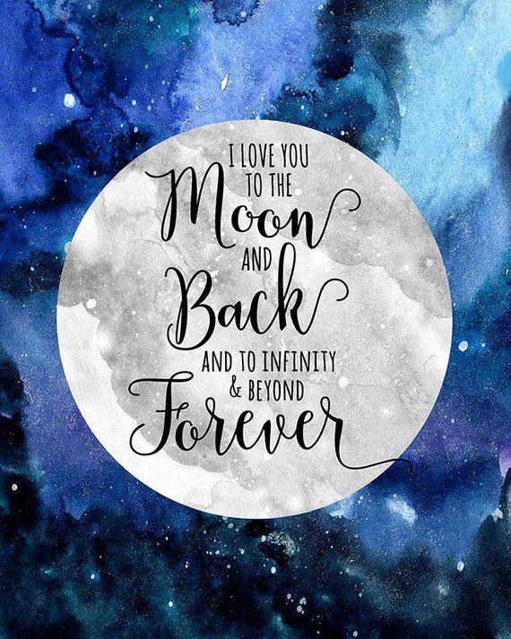 Printable I Love You to the Moon and Back Infinity Beyond ...