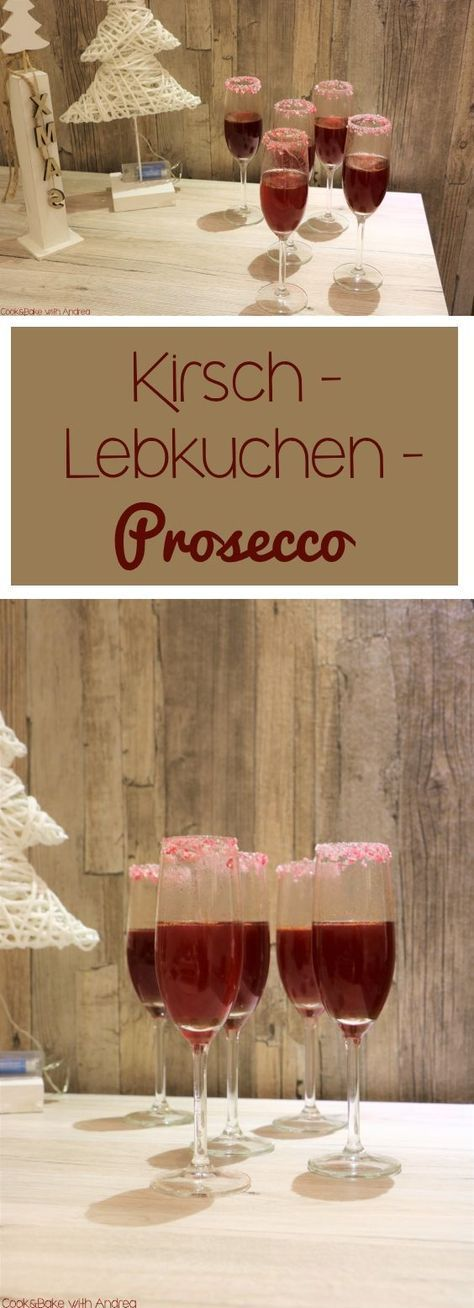 Kirsch-Lebkuchen-Prosecco #nonalcoholicbeverages